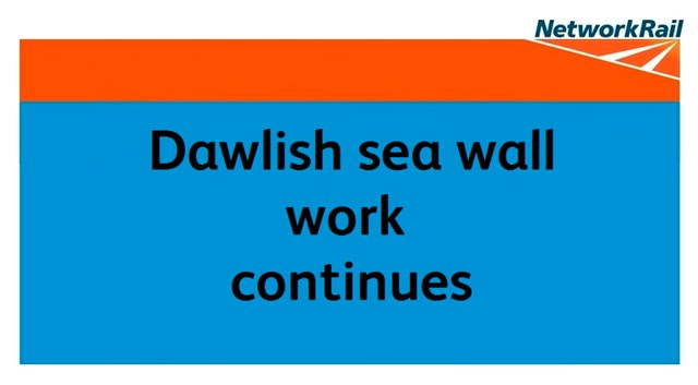 Temporary footbridge closure planned as work continues to Dawlish sea wall: Dawlish work continues