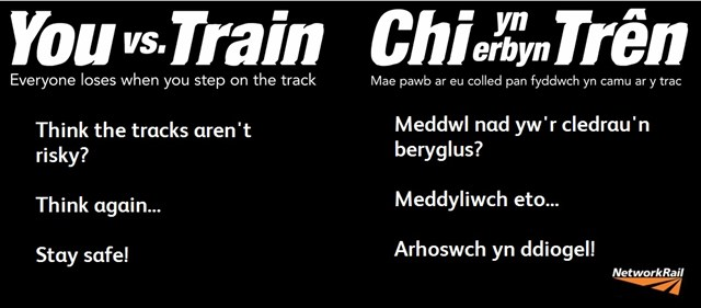 Increase in traffic on the railway network across the Wales and Borders route means an increase in danger for members of the public: You vs Train Bilingual