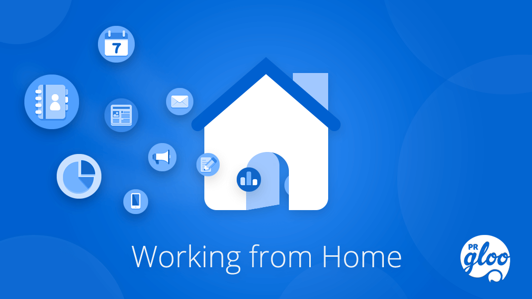 Remote and Home Working Made Simple with PRgloo: WorkingFromHome
