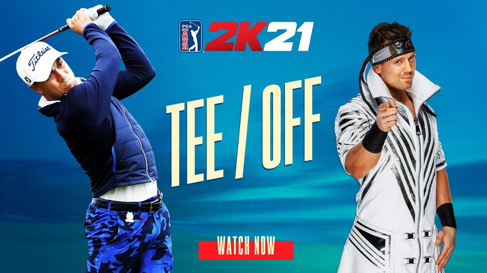 PGA TOUR® 2K21 Cover Athlete Justin Thomas and WWE Superstar The Miz Chop It Up About Games, Golf and Gear in New Video: PGA TOUR 2K21 TEE OFF