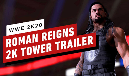 WWE2K20 Roman Reigns 2K Tower Trailer (ESRB)