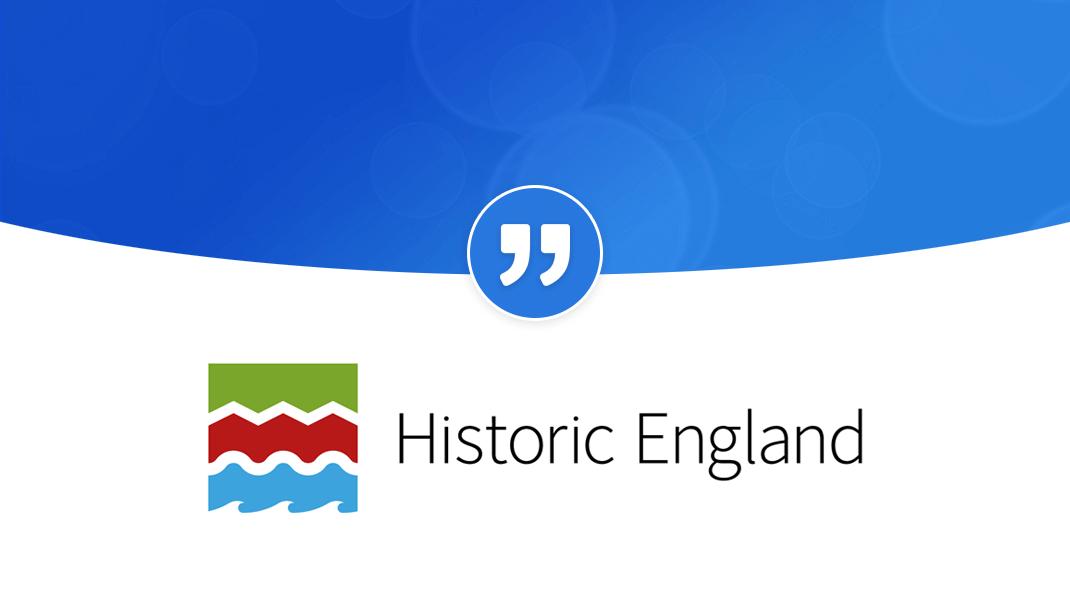 "Historic England ""Fantastic tool for a public affairs team"": HistoricEnglandQuote"