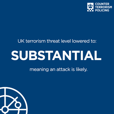 Terrorism threat level lowered to Substantial: EIimQ2kXUAEwWvU